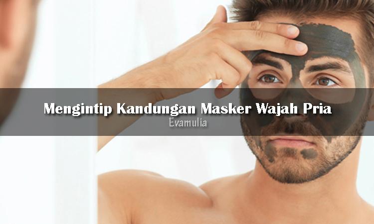 Evamulia klinik - klinik evamulia - tips kecantikan - klinik kecantikan - masker wajah pria - Kulit wajah pria sama seperti wanita yang memerlukan perawatan agar tetap bersih dan sehat. Bentuk perawatan paling sederhana bisa berupa penggunaan masker dari bahan-bahan tertentu, karena setiap bahan memiliki manfaat yang berbeda.