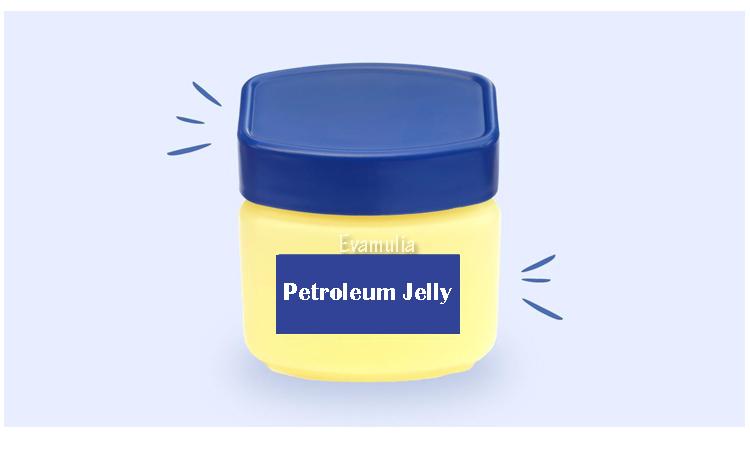 Eva mulia klinik - Klinik Eva mulia - Tips perawatan wajah - Pengertian Petroleum Jelly - Di Indonesia, petroleum jelly saat ini sudah dikenal banyak orang. Kegunaannya pun lumayan beragam, mulai dari mengatasi kulit kering hingga membantu membersihkan luka.