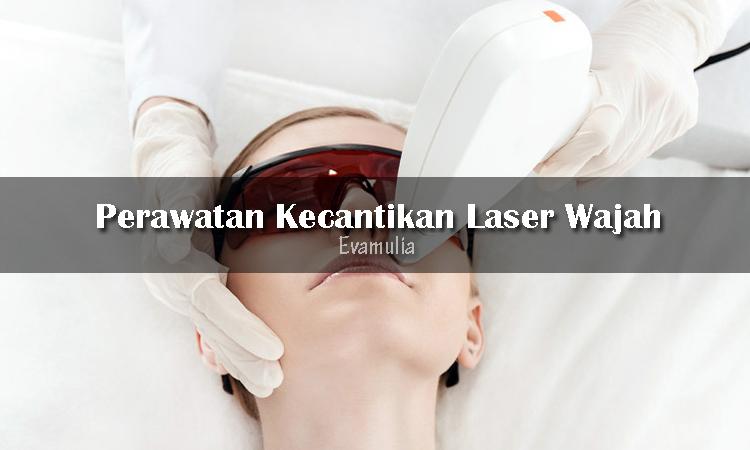 """Eva Mulia - Klinik Evamulia - Perawatan Wajah - Laser Wajah - Jika bertanya mengenai cara terampuh untuk menghilangkan bekas jerawat, perawatan laser adalah jawaban yang paling banyak ditemukan. Bahkan, kata kunci """"laser treatments for acne scars"""" menjadi salah satu pencarian tertinggi di internet."""