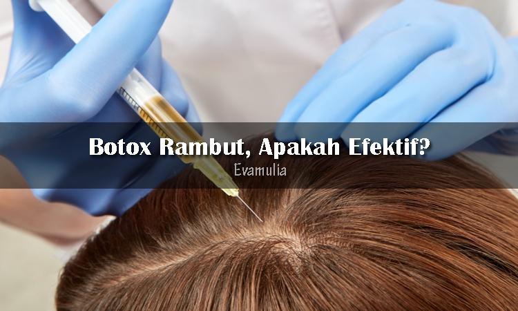 Eva Mulia - Klinik Evamulia - Manfaat Botox Rambut - Perawatan Wajah - Setelah mencoba beberapa cara dalam mengatasi rambut rontok tapi belum berhasil, kalian mungkin sedang kehabisan akal untuk mencari cara lain. Ada satu cara yang dipercaya bisa mengatasi rambut rontok, yaitu botox rambut. Bukan hanya kecantikan, ternyata rambut juga bisa.