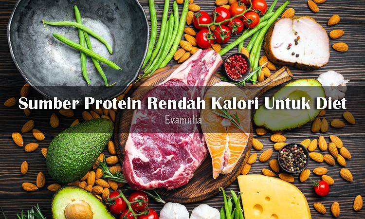 Eva Mulia - Klinik Evamulia - Perawatan Wajah - Sumber Protein Rendah Kalori - Banyak Orang yang memilih makanan tinggi protein dan rendah kalori untuk membantu menurunkan berat badan. Seperti yang kita ketahui, protein bermanfaat untuk meningkatkan metabolisme tubuh dan membuat kenyang lebih lama, sehingga protein menjadi sumber nutrisi wajib dalam menu diet sehat.