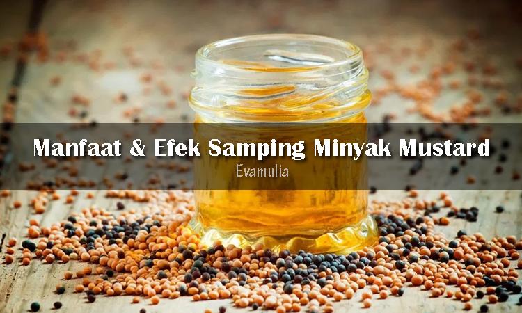 Eva Mulia - Klinik Evamulia - Perawatan Wajah - Manfaat Minyak mustard - Minyak Mustard adalah hasil olahan dari biji tanaman mustard (sesawi). Minyak ini juga memiliki rasa kuat dan aroma tajam yang memberi ciri khas pada hidangan.