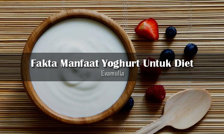 Eva Mulia - Klinik Evamulia - Perawatan Wajah - Manfaat Yogurt Untuk Diet - Manfaat yoghurt untuk diet telah dikenal secara luas, terutama untuk orang-orang yang sedang melakukan penurunan berat badan. Akan tetapi kalian harus berhati-hati dalam memilih produk yoghurt yang akan dikonsumsi. Ini karena kandungan yoghurt tidak semuanya baik jika dikonsumsi untuk diet.